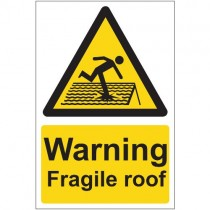WARNING FRAGILE ROOF SIGN (200 x 300mm)