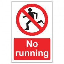 NO RUNNING SIGN (200 x 300mm)