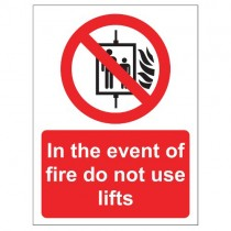 IN THE EVENT OF FIRE DO NOT USE LIFTS SIGN (150 x 200mm)