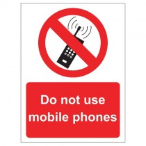 DO NOT USE MOBILE PHONES SIGN (150 x 200mm)